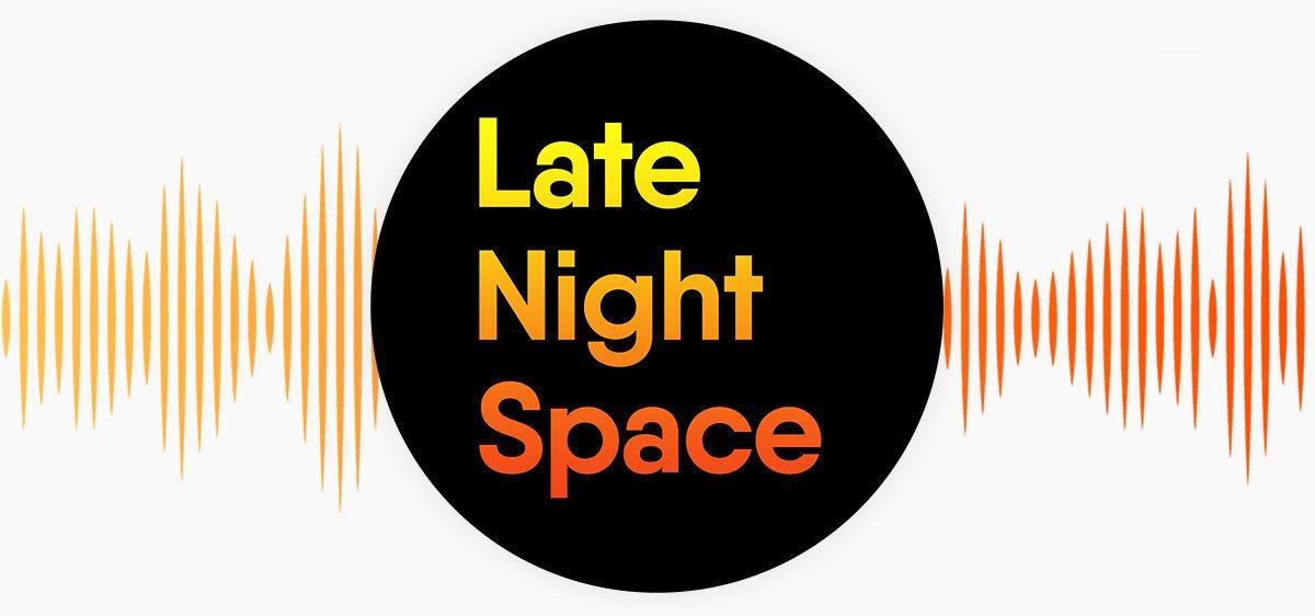 подкаст Late Night Space